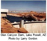 Glen Canyon Dam, a hydropower facility, on Lake Powell in Arizona.  Photo by Larry Gordon.